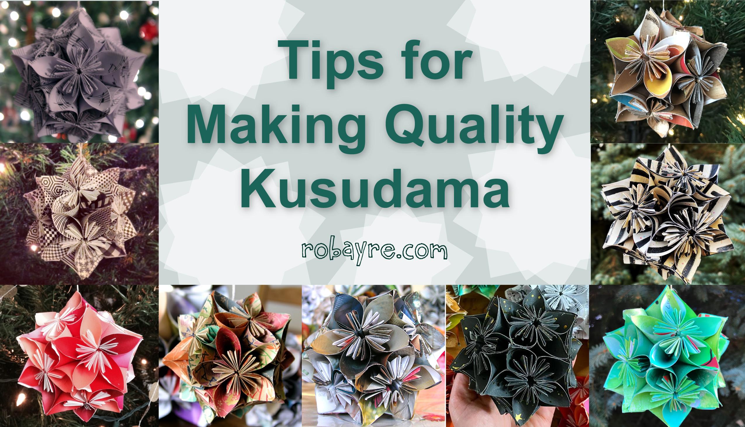 Tips for Making Quality Kusudama