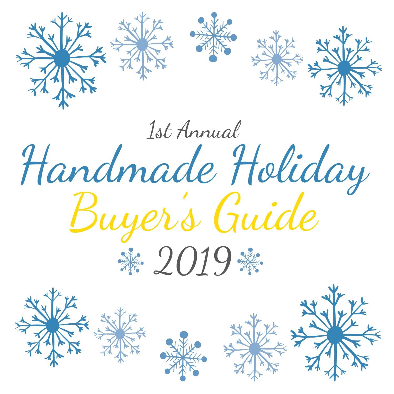 2019 Handmade Holiday Gift Guide